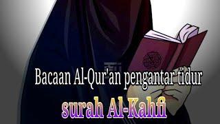 Maghfirah M. Huseen. Surah Al-Kahfi merdu, enak didengar!!