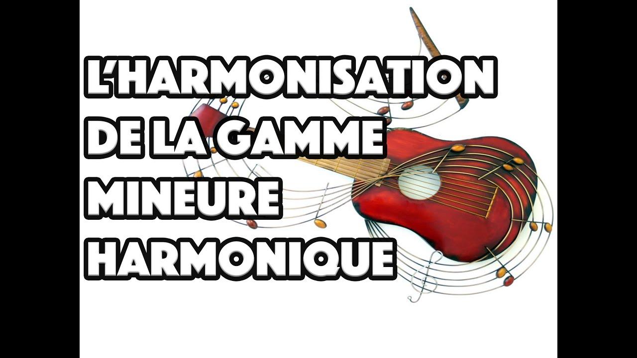 L'HARMONISATION DE LA GAMME MINEURE HARMONIQUE - LE GUITAR VLOG 027