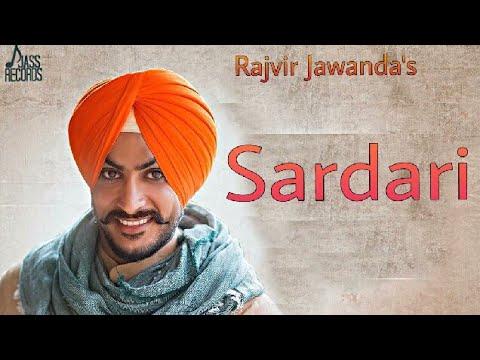 Sardari rajvir jawanda new punjabi song mp3 download