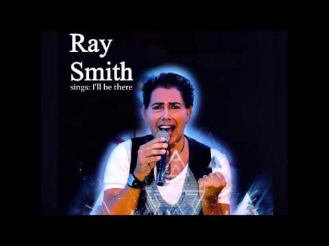 I'll be there by Ray Smith