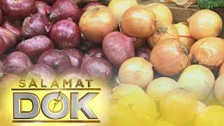 Salamat Dok: Health benefits of Onion
