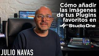Cómo añadir las imágenes de tus Plugins favoritos en Studio One (en Español)