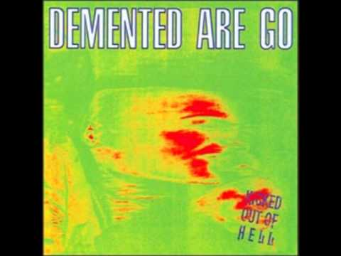 Demented Are Go- Cast Iron Arm