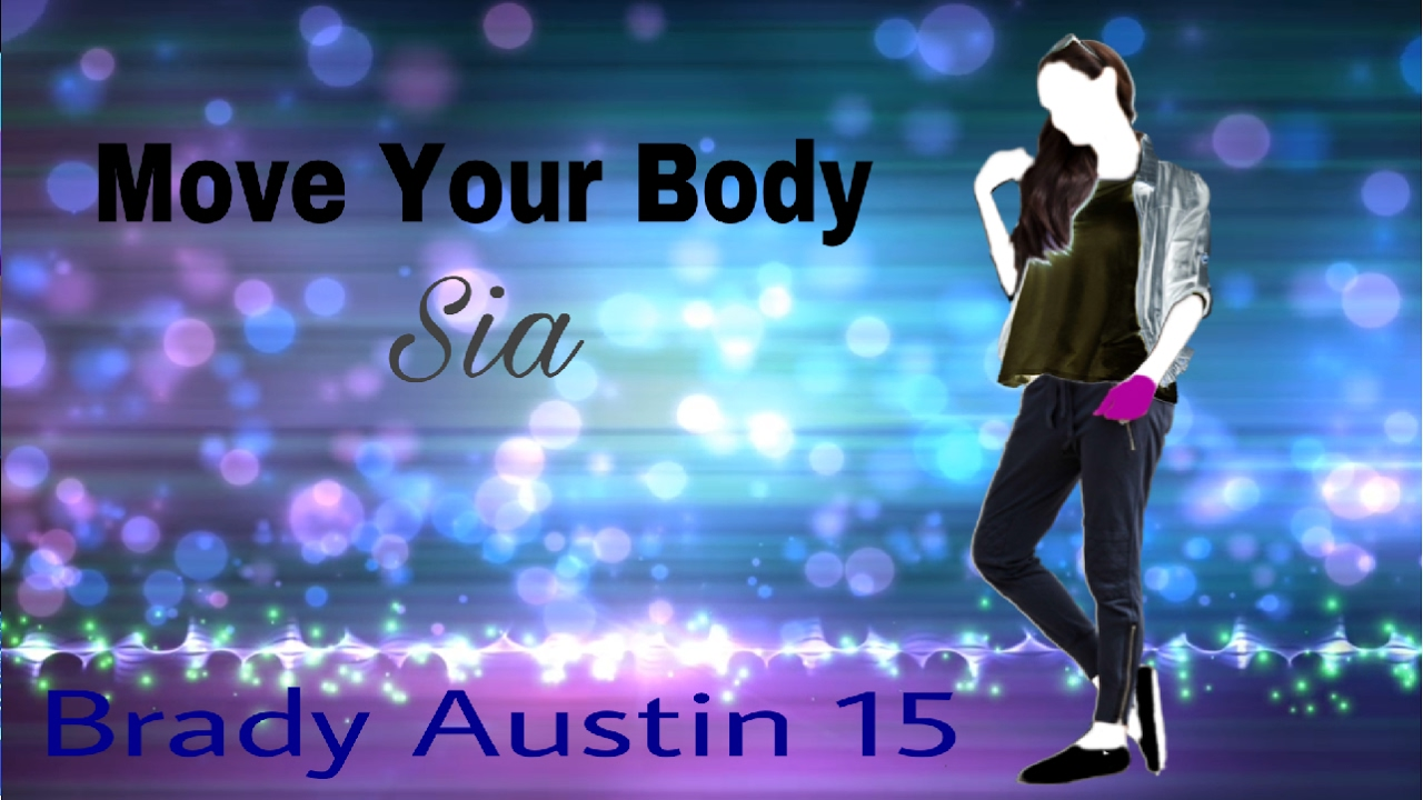 just dance fanmade mashup move your body by sia tdancercontest youtube. Black Bedroom Furniture Sets. Home Design Ideas