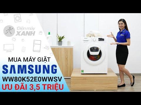Máy Giặt Samsung AddWash WW80K52E0WW/SV | Điện Máy XANH