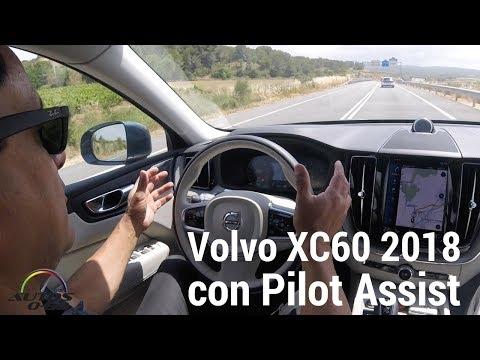 Test Drive Volvo XC60 2018  con Pilot Assist en Barcelona, España