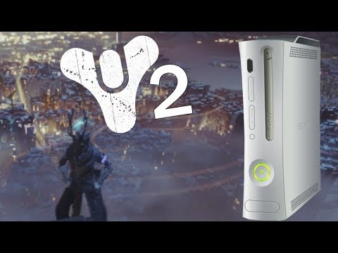 If Destiny 2 was on Xbox 360