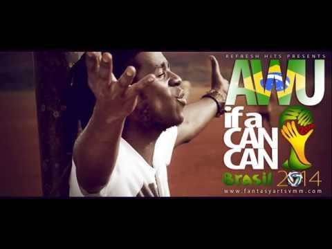 AWU if a can can teaser