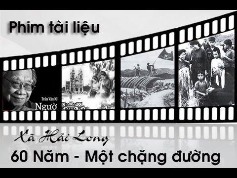 Xã Hải Long 60 Năm - Một chặng đường vẻ vang