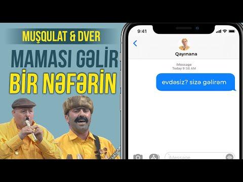 """Aşıq Muşqulat & Dver - """"Maması gəlir bir nəfərin"""" -  Həmin Zaur"""