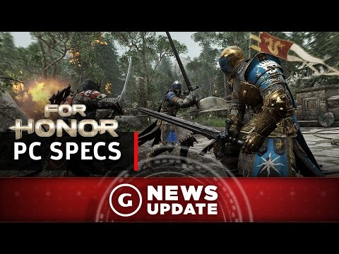 For Honor PC Specs Announced - GS News Update