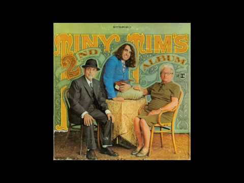 Tiny Tim - Tiny Tim's Second Album (2006 Remaster) (Full Album)