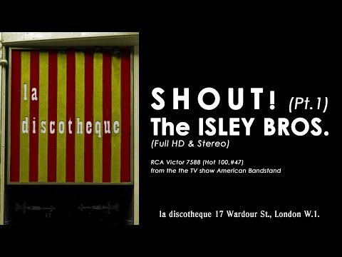 The ISLEY BROTHERS – SHOUT! (Part 1) (re-mastered in widescreen HD & Stereo)