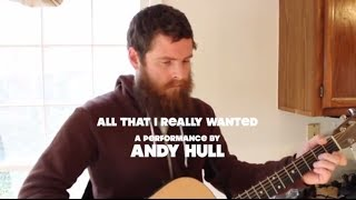 MagicMoments: All That I Really Wanted (Acoustic Sessions with Andy Hull)