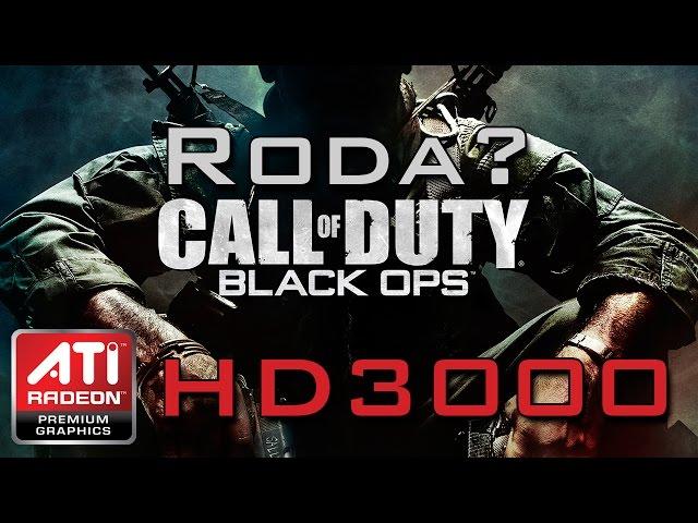 Cod: Black Ops - Ati Radeon Hd3000 (onboard)