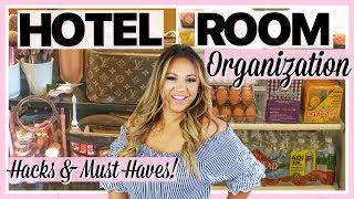 HOTEL ROOM ORGANIZATION  HOW TO ORGANIZE YOUR HOTEL ROOM