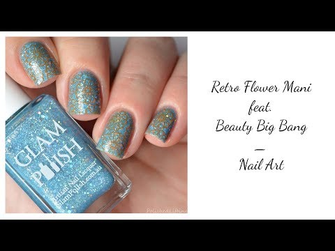 Retro Flower Nail Art Feat  Beauty Big Bang