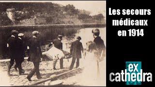 EX CATHEDRA:  Les secours médicaux en août 1914 - Matélé