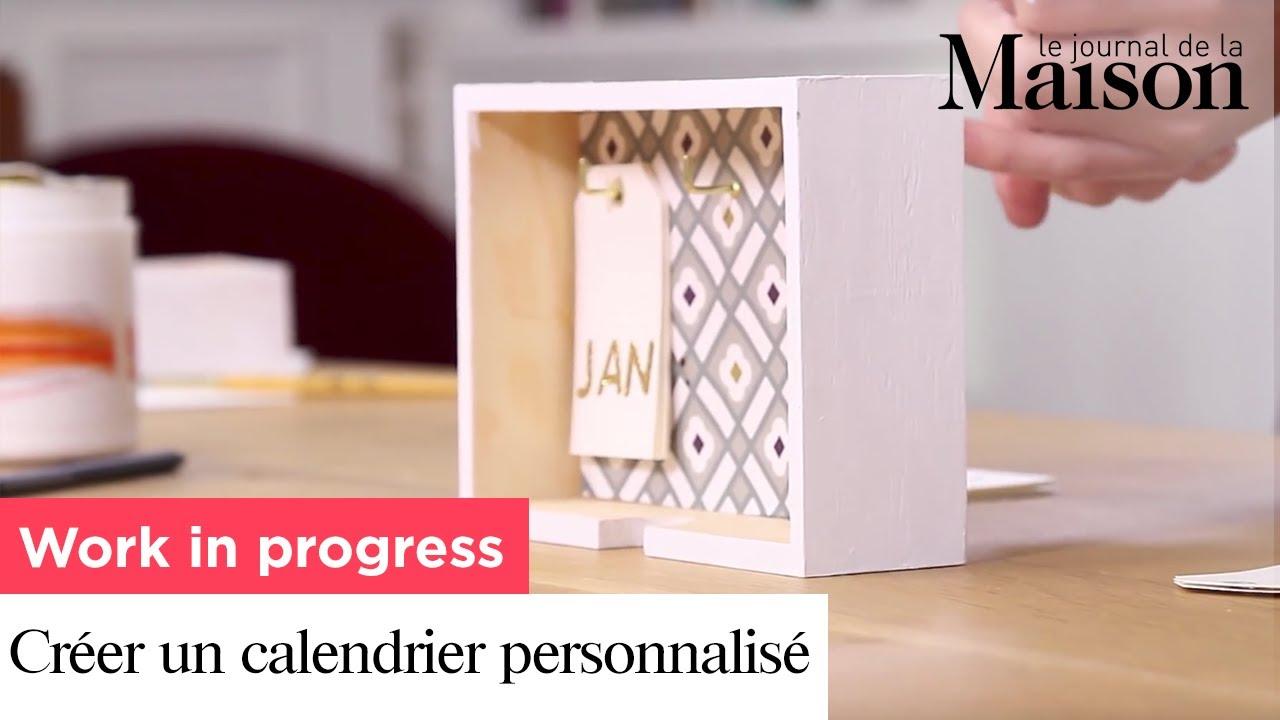 Comment Faire Un Calendrier Fait Maison work in progress : créer un calendrier personnalisé