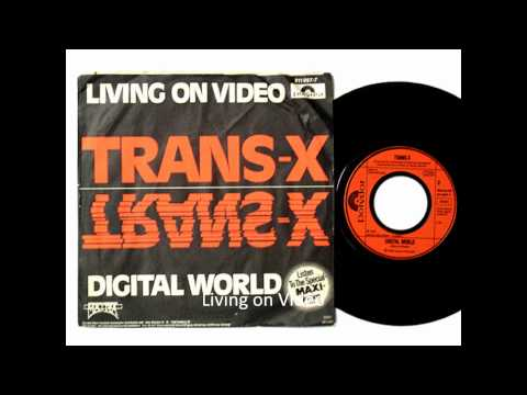 Trans X - Livin on Video (Original Version 1983)