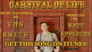 """Gambar cover """"Carnival Of Life"""" - Von Smith - OFFICIAL LYRIC VIDEO"""