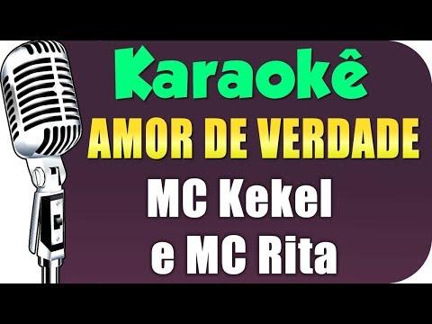 🎤 MC Kekel e MC Rita - Amor de Verdade - Karaokê
