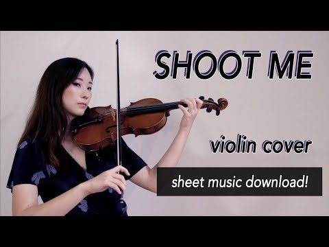 《Shoot Me》- DAY6 (데이식스) Violin Cover (w/Sheet Music)