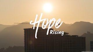 Hope Rising - Week Four | Pastor Chris Morante