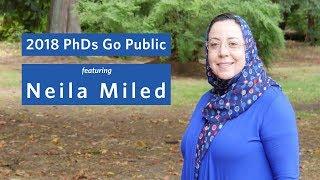 2018 PhDs Go Public: Neila Miled