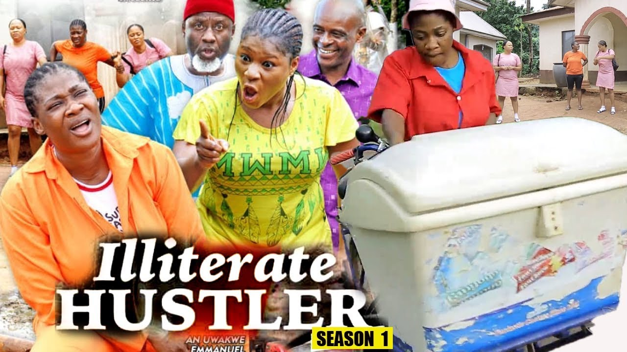 Download ILLITERATE HUSTLER SEASON 1 - New Movie | Mercy Johnson 2019 Latest Nigerian Nollywood Movie Full HD