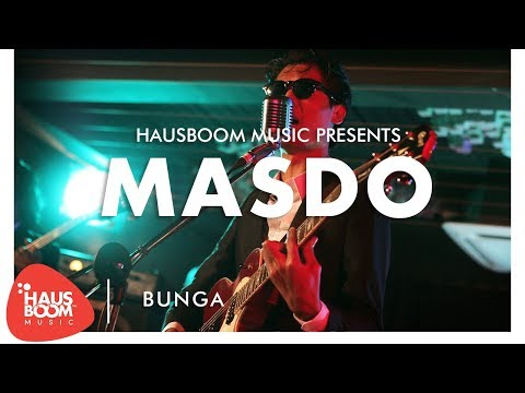 MASDO | Bunga Live on Hausboom Music