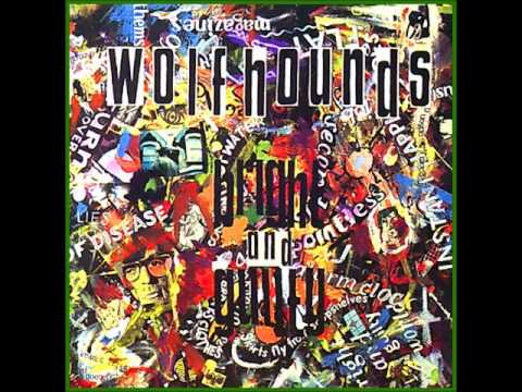 The Wolfhounds-A Mess Of Paradise