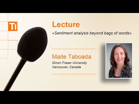 Lecture: «Sentiment analysis beyond bags of words»
