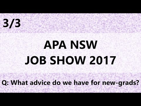 Part 3 of 3 || APA NSW Job Show 2017 || Recruiters' Advice for New-Grads