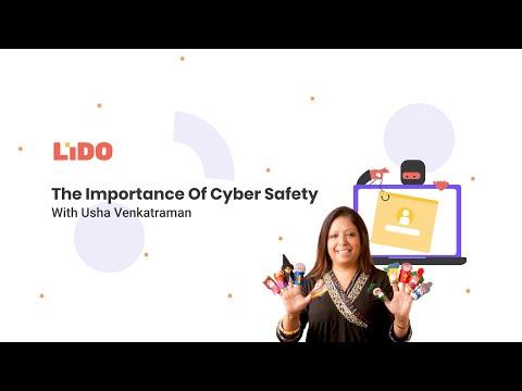 Cyber Safety || Usha Venkatraman || Lido Webinar Series || Episode 1