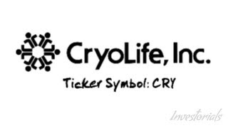 CryoLife Inc., Ticker Symbol: CRY