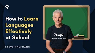 How to Learn Languages Effectively at School