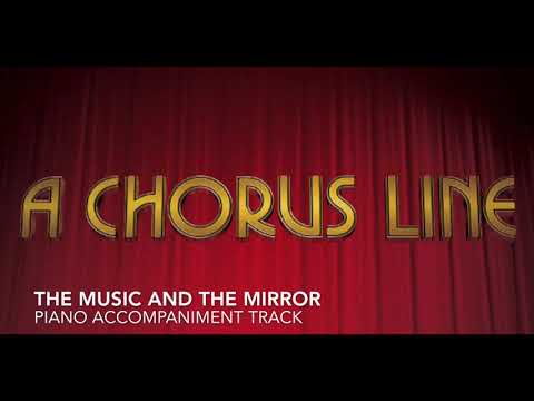 The Music and the Mirror  A Chorus Line  Piano AccompanimentRehearsal Track