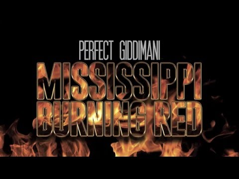 PERFECT GIDDIMANI - MISSISSIPPI BURNING RED (LYRICS VIDEO)