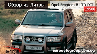 Видео обзор Opel Frontera B DTI LTD, 2001, 1950 €, в Литве, 2.2 дизель, внедорожник.