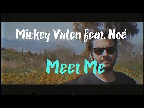 Mickey Valen - Meet Me feat. Noé (Lyric Video)