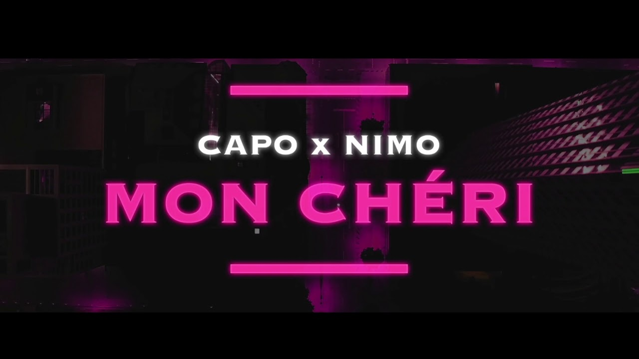 Mon Cherie Adventskalender Capo Mon ChÉri Ft Nimo Prod Von Zeeko Veteran Official Audio