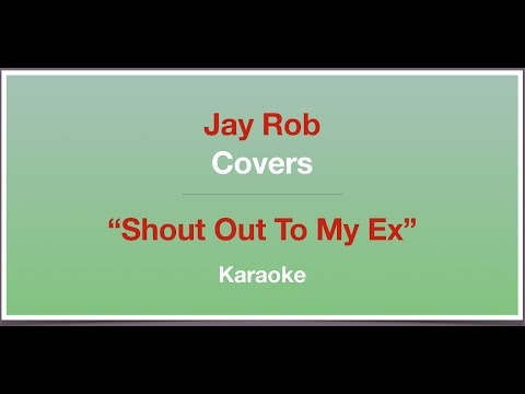 Shout Out To My Ex - Little Mix - Karaoke