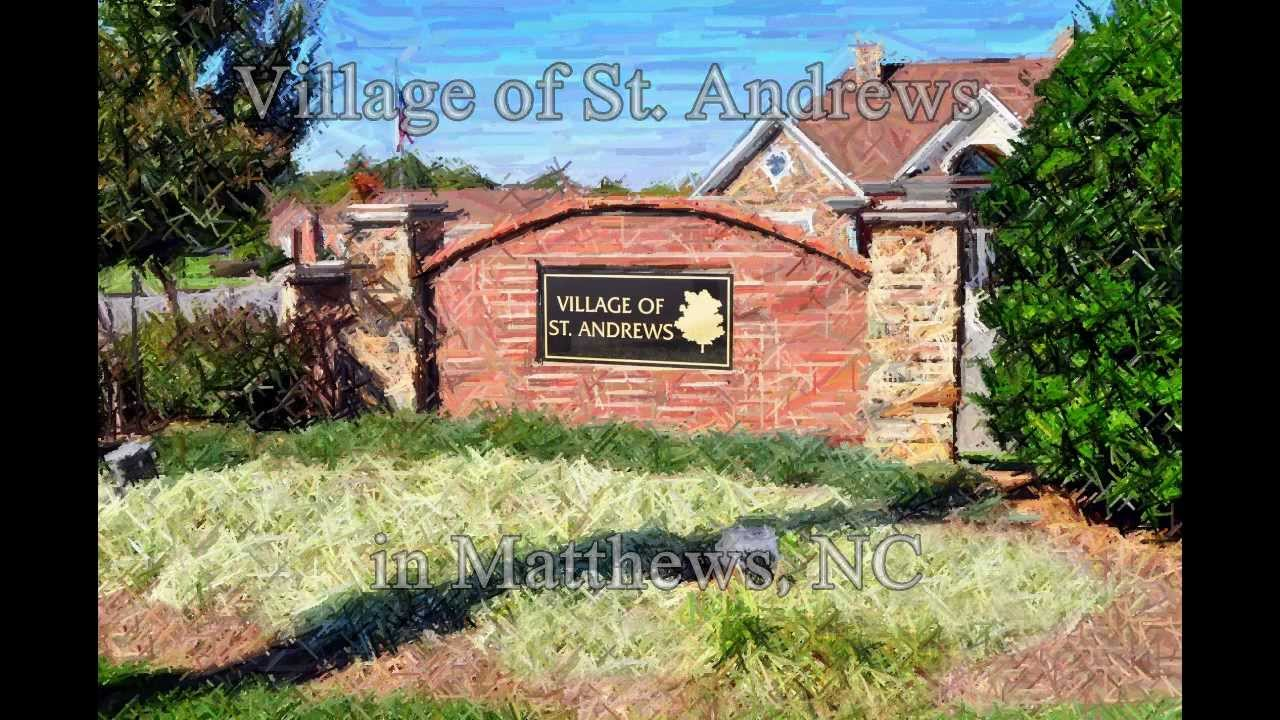 Village Of St Andrews Matthews Nc Homes For Sale In Mecklenburg
