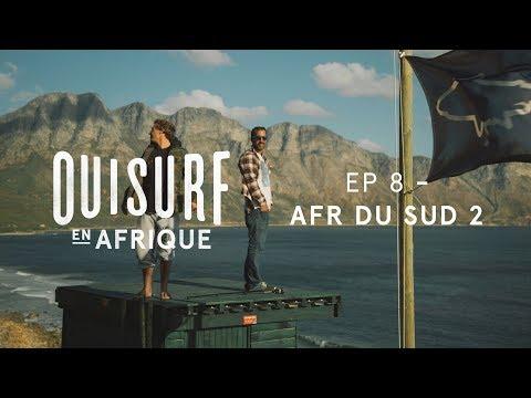 OuiSurf En Afrique - Épisode 08 Complet - Afrique du Sud partie 2