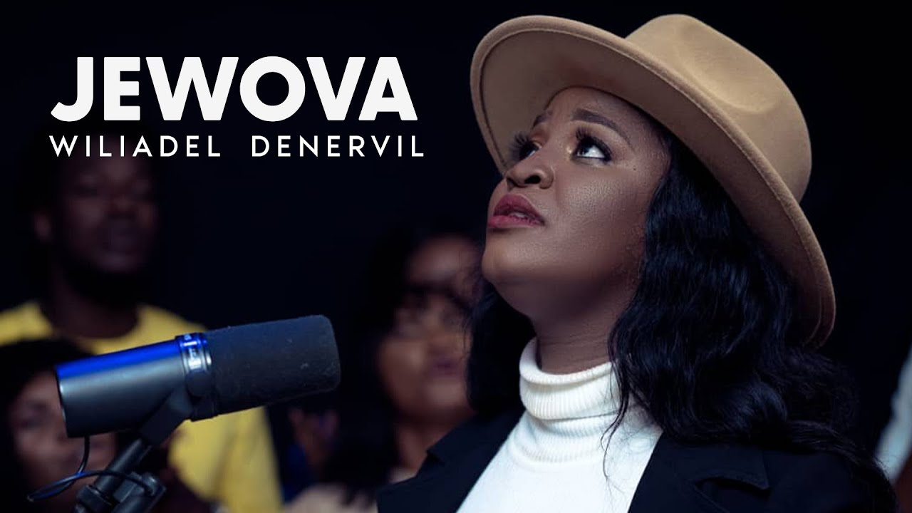 Download WILIADEL DENERVIL -  JEWOVA (Official Video)