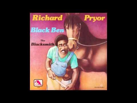 Richard Pryor - Black Ben The Blacksmith (Album) Part 1
