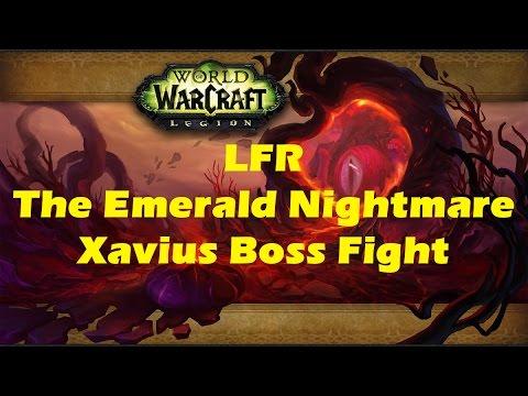 WoW Legion LFR The Emerald Nightmare raid: Xavius Boss Fight (Patch 7.0.3)