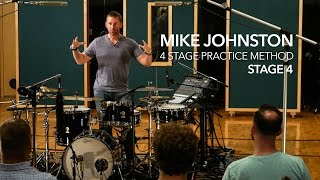 4 STAGE PRACTICE METHOD - STAGE 4: by Mike Johnston