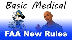 Basic MED   New FAA Medical Rules Explained